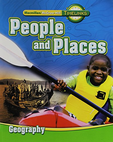 9780021524006: TimeLinks: Second Grade, People and Places-Unit 2 Geography Student Edition