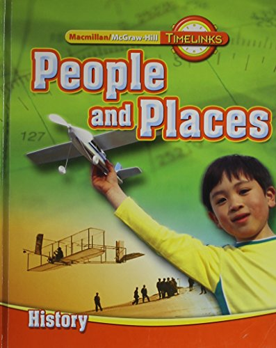 9780021524013: TimeLinks: Second Grade, People and Places-Unit 3 History Student Edition (OLDER ELEMENTARY SOCIAL STUDIES)