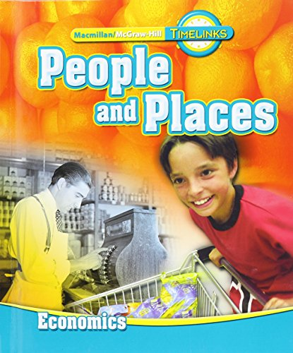 9780021524020: TimeLinks: Second Grade, People and Places-Unit 4 Economics Student Edition (OLDER ELEMENTARY SOCIAL STUDIES)