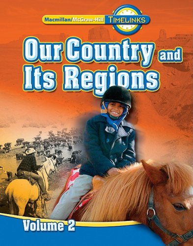 TimeLinks: Our Country and Its Regions, 4th: McGraw-Hill Education