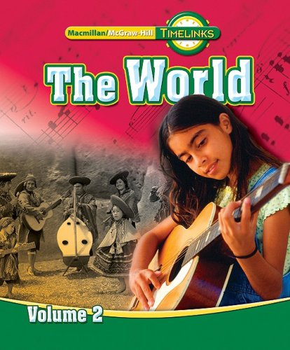 9780021524068: TimeLinks: Sixth Grade, The World, Volume 2 Student Edition