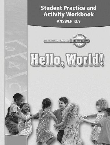 9780021525393: TimeLinks: Kindergarten, Student Practice and Activity Workbook Answer Key (OLDER ELEMENTARY SOCIAL STUDIES)