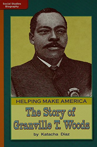 9780021528202: TimeLinks: Approaching Level, Grade 3, Helping Make America: The Story of Granville T. Woods (Set of 6) (Social Studies)