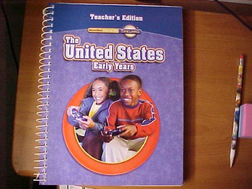 9780021531691: The United States Early Years Teacher's Edition Macmillan McGraw-Hill