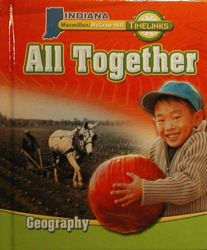 9780021533626: TimeLinks: Grade 1, All Together-Unit 2 Geography Student Edition (IN)