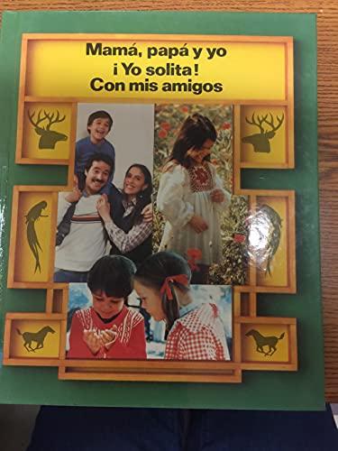 9780021620104: Mama, Papa Y Yo and Yo Solita! And Con Mis Amigos