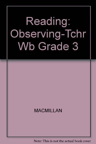Observing-Reach Out/Snails To Whales, Grade 3, Level 9 Workbook With Blackline Answers