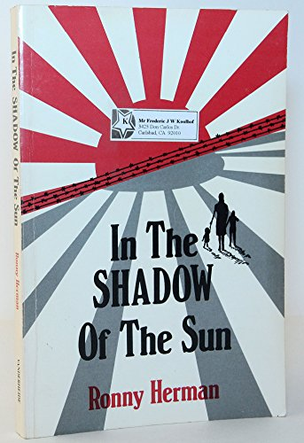 9780021667901: In the Shadow of the Sun : The True Story of a Young Family Interned on Java During the Japanese occupation, 1941 Based on the Diary and Memoirs of Jeannette Herman-Louwrse
