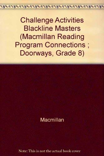 Challenge Activities Blackline Masters (Macmillan Reading Program: Macmillan; Arnold; Smith