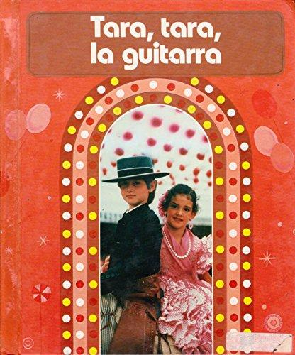 9780021671106: Tara, Tara, La Guitarra