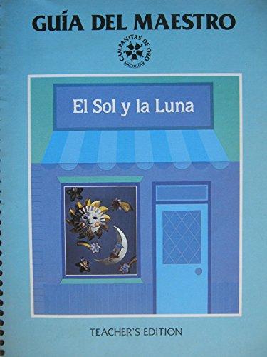 9780021672202: Guia Del Maestro El Sol Y La Luna Teacher's Edition