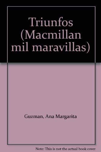 9780021697205: Triunfos (Macmillan mil maravillas)