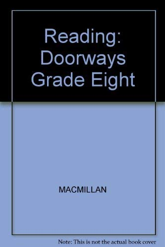 9780021749003: Reading: Doorways Grade Eight (Connections, Macmillan reading program)