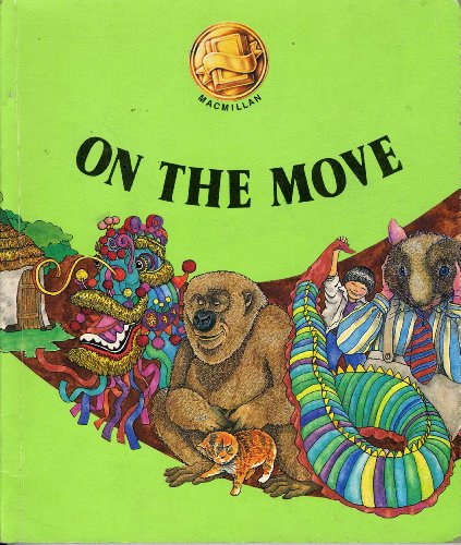 9780021750504: On the Move (Grade 8, Level 2) (Connections, Macmillan Reading Program)
