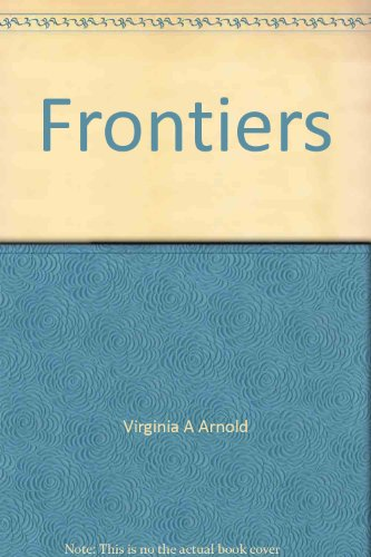 9780021751303: Frontiers (Connections, Macmillan reading program [softcover])