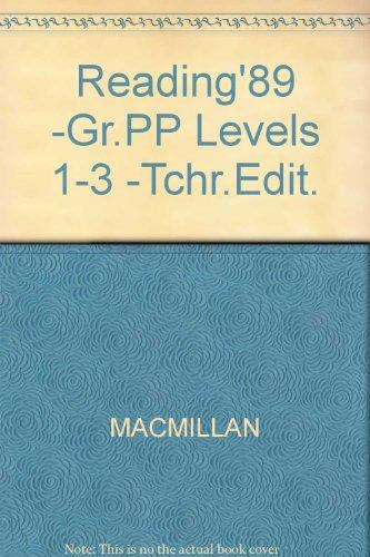 9780021753000: Reading'89 -Gr.PP Levels 1-3 -Tchr.Edit. (Connections, Macmillan reading program. Levels 1-3)