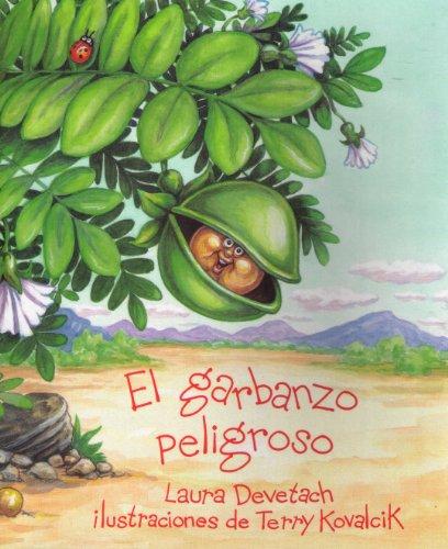 9780021779567: El Garbanzo Peligroso