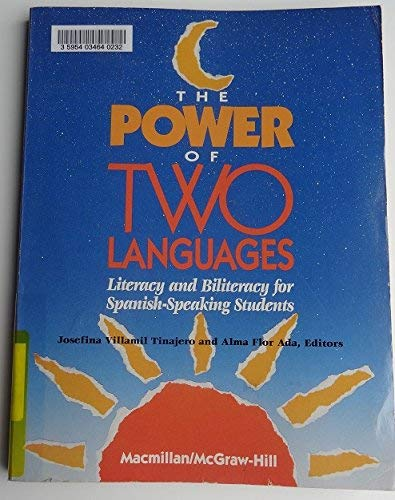 9780021781324: The Power of Two Languages: Spanish Grades 1-5