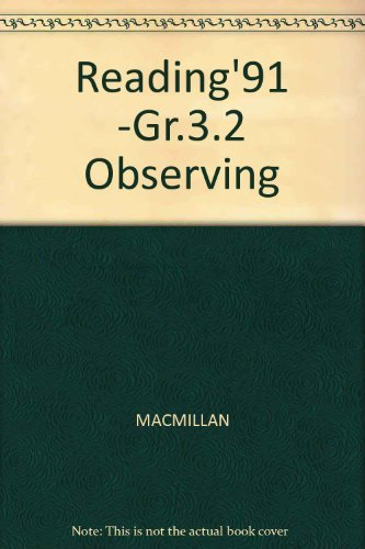 9780021787203: Reading'91 -Gr.3.2 Observing (Connections: Macmillan reading program)
