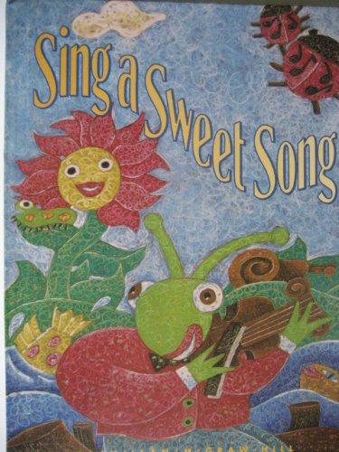 Macmillan McGraw Hill Reading 1st Grade Level 4 Sing A Sweet Song
