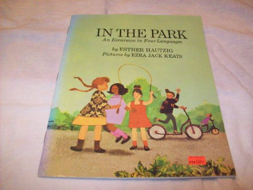 9780021790388: In the park : an excursion in four languages,