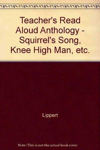 9780021791187: Teacher's Read Aloud Anthology - Squirrel's Song, Knee High Man, etc.