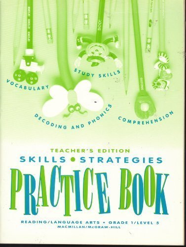 Reading/ Language Arts, Grade 1, Level 5, Practice Book, TEACHER'S EDITION (SKILLS, STRATEGIES, VOCABULARY, STUDY SKILLS, DECODING AND PHONICS, COMPREHENSION) (9780021791828) by Macmillan