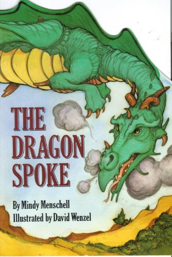 The Dragon Spoke: Menschell, Mindy