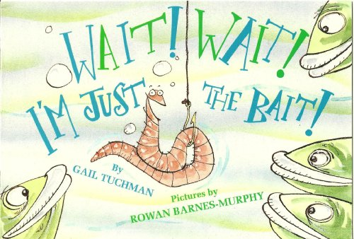 9780021793310: Wait! Wait! I'm Just the Bait! (McGraw-Hill Phonics & Language PAL Books, Book 2)