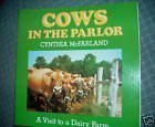 9780021794775: Cows in the Parlor: A Visit to the Dairy Farm