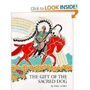9780021794782: The gift of the sacred dog (A new view)
