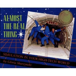 9780021795277: Almost the real thing: Simulation in your high-tech world