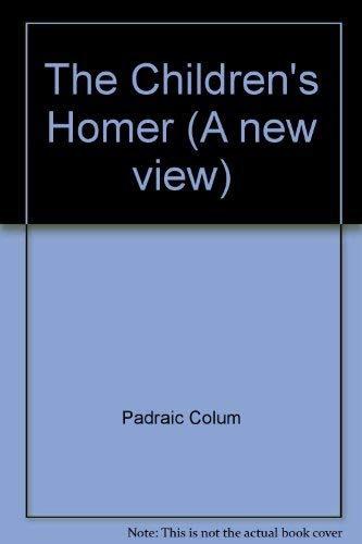 9780021795468: The Children's Homer (A new view)
