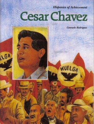 9780021795536: Cesar Chavez (Hispanics of Achievement)