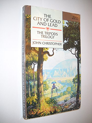 9780021795581: The City of Gold and Lead (The Tripods Trilogy) [Taschenbuch] by John Christo...