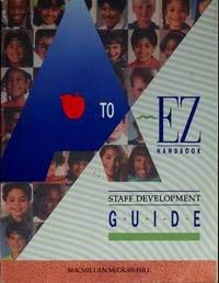 9780021798902: A to EZ Handbook Staff Development Guide