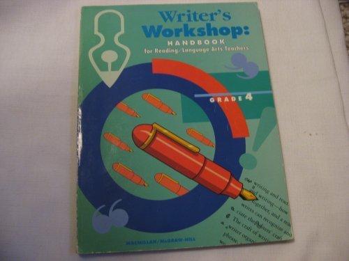 9780021799244: Writer's Workshop: Handbook for Reading/Language Arts Teachers Grade 4 (Paperback)