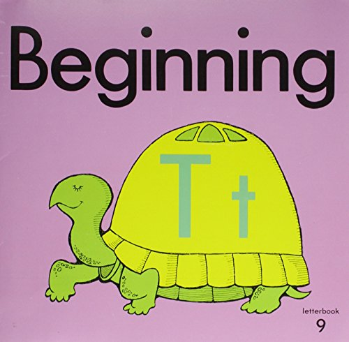 Beginning: Tt (Beginning to Read, Write and Listen, Letterbook 9): Rowland, Pleasant T.