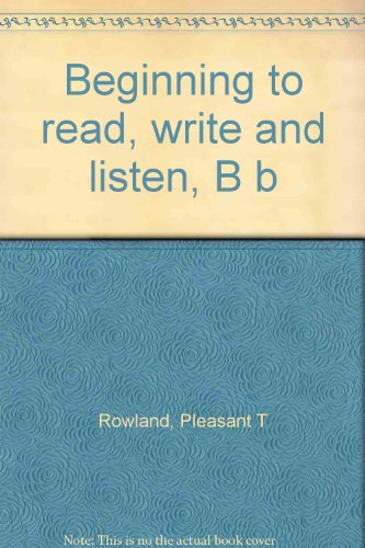 9780021808106: Beginning to read, write and listen, B b