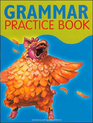 9780021812240: Grammar Practice Book - Grade 3 (OLDER ELEMENTARY READING)
