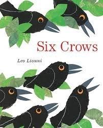 9780021812592: Six Crows Leo Lionni BIG BOOK