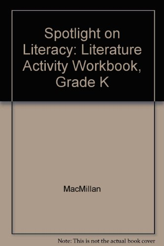 9780021814398: Spotlight on Literacy: Literature Activity Workbook, Grade K