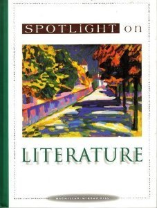 9780021814893: Spotlight on Literature: Teacher's Resource Transparencies Book, Bronze Level