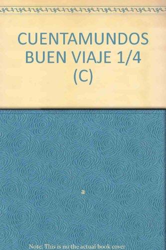 9780021819232: CUENTAMUNDOS BUEN VIAJE 1/4 (C)