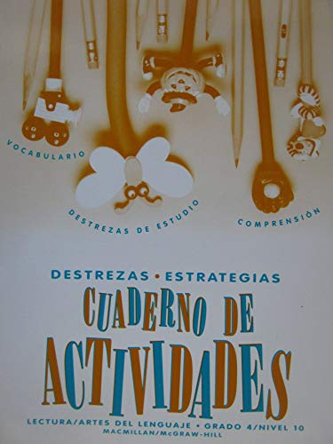 9780021820269: Cuaderno de Actividades: Lectura/ Artes del Lenguaje (Grado 4/Nivel 10), pb, 1997