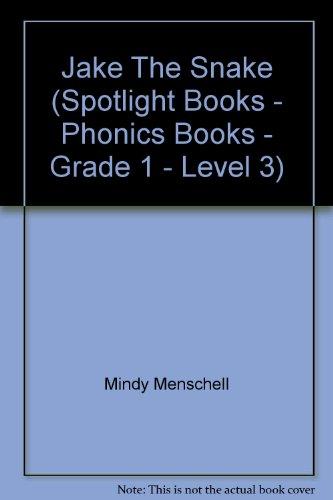 9780021821198: Jake The Snake (Spotlight Books - Phonics Books - Grade 1 - Level 3)