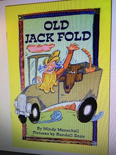 9780021821235: Old Jack Fold (Spotlight Books, Phonics Books Grade 1, Level 5 Unit 2)