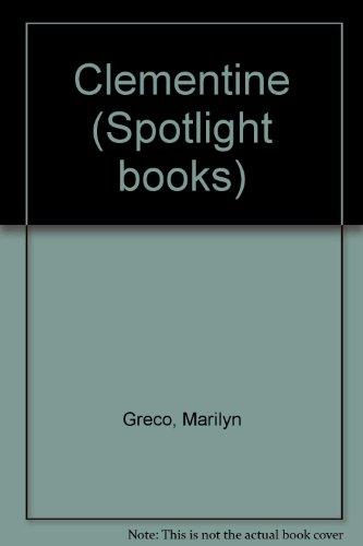 Clementine (Spotlight books): Greco, Marilyn