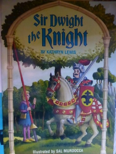 9780021821273: Sir Dwight the Knight (Spotlight Books, Phonics Books Grade 1, Level 5 Unit 2)