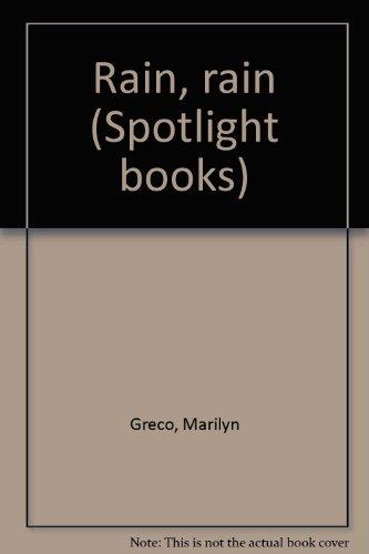 Rain, rain (Spotlight books): Greco, Marilyn